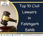 Top 10 Civil Lawyers in Fatehgarh Sahib